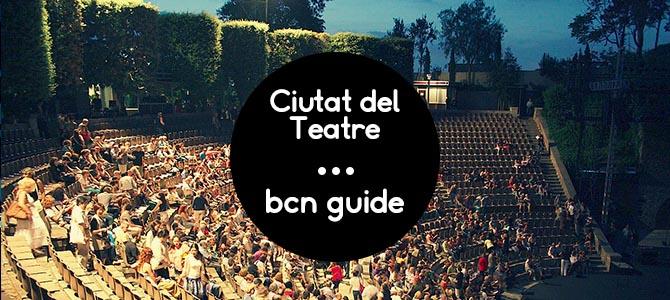 Ciutat del Teatre Barcelona