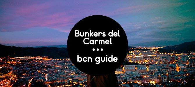 Bunkers del Carmel Barcelona