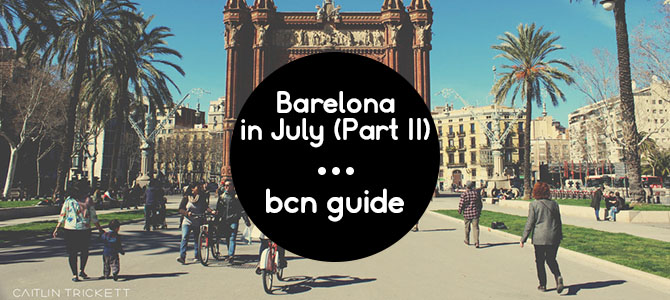 Barcelona in July