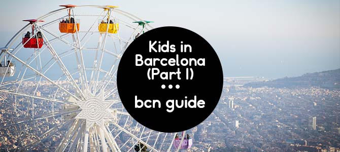 What to do with kids in Barcelona