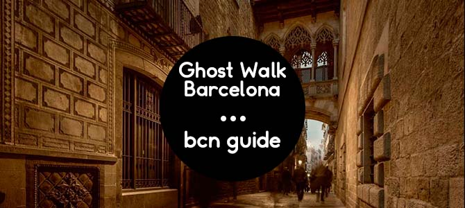 Ghost Walk Barcelona