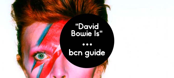 David Bowie Is Barcelona