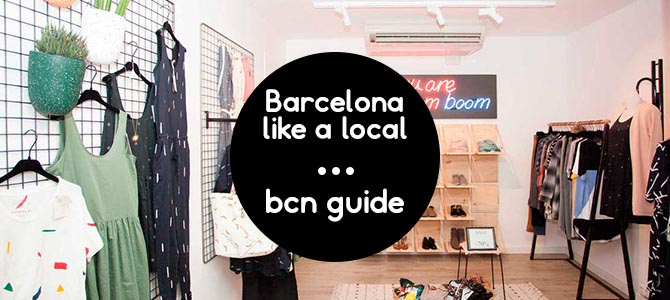 Barcelona like a local: Eat and Shop