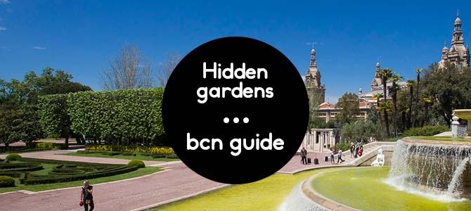 jardines ocultos en barcelona